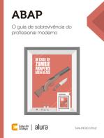 ABAP: O guia de sobrevivência do profissional moderno