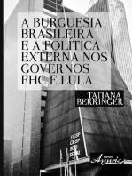 A burguesia brasileira e a política externa nos governos fhc e lula