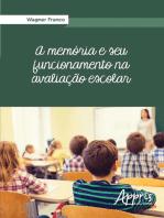 A Memória e seu Funcionamento na Avaliação Escolar
