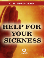 Help for your sickness