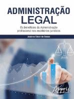 Administração legal: os benefícios da administração profissional nos escritórios jurídicos