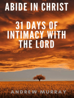 Abide in Christ - 31 days of intimacy with the Lord