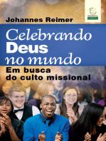 Celebrando Deus no mundo