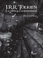 J. R. R. Tolkien e a Crítica à Modernidade