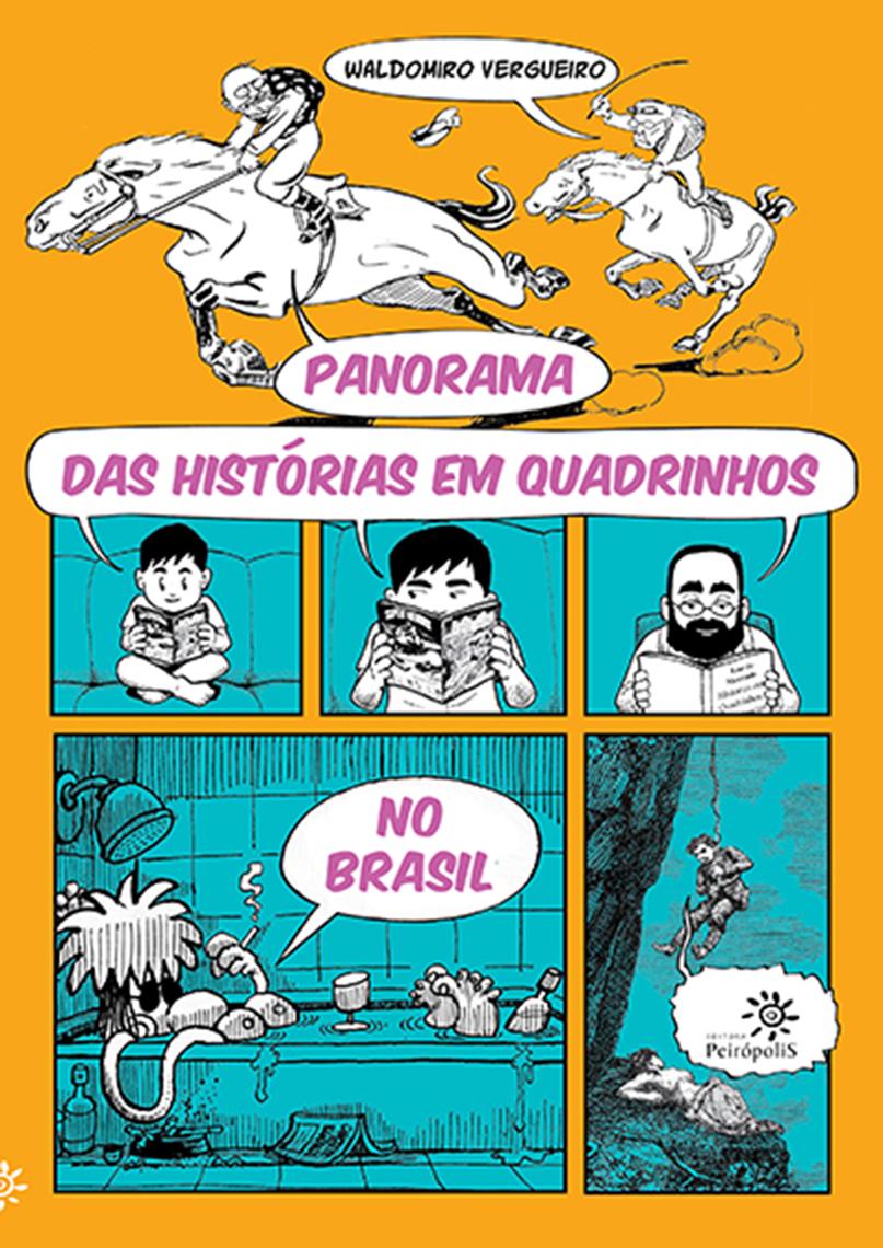 Leia Panorama das histórias em quadrinhos no Brasil de