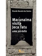 Macunaíma visita Jeca Tatu