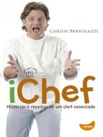 iChef: Histórias e receitas de um chef conectado