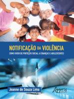 Notificação da Violência como Fator de Proteção Social a Crianças e Adolescentes