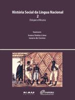 História Social da Língua Nacional 2