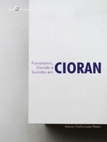 Fanatismo, dúvida e suicídio em Cioran