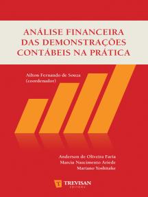 Análise financeira das demonstrações contábeis na prática