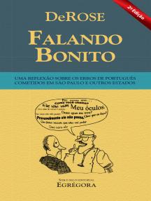 Falando Bonito: Uma reflexão sobre os erros de português cometidos em São Paulo e outros estados