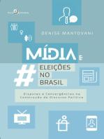 Mídia e Eleições no Brasil