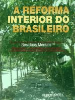 A Reforma Interior do Brasileiro