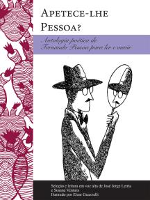 Apetece-lhe Pessoa?: Antologia poética para ler e ouvir