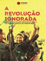 A revolução ignorada