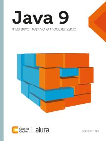 Java 9: Interativo, reativo e modularizado