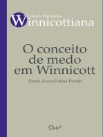 O conceito de medo em Winnicott