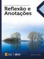 Componentes reutilizáveis em Java com reflexão e anotações