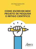 Como Escrever Bem: Projeto de Pesquisa e Artigo Científico