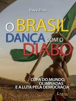O Brasil dança com o diabo