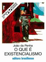 O que é existencialismo
