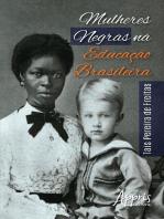 Mulheres Negras na Educação Brasileira