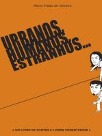 Urbanos, humanos, estranhos…