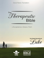 The Therapeutic Bible – The Gospel of Luke