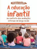 A Educação Infantil no Contexto das Avaliações Externas em Larga Escala