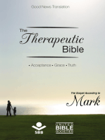 The Therapeutic Bible – The Gospel of Mark
