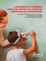 A concepção do professor acerca da leitura e da formação continuada na alfabetização