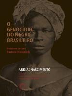 O Genocídio do negro brasileiro