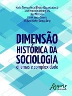 Dimensão histórica da sociologia: dilemas e complexidade