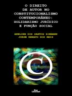 O direito de autor no constitucionalismo contemporâneo: Solidarismo jurídico e função social