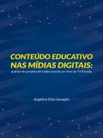 Conteúdo educativo nas mídias digitais: análise do projeto de redes sociais on-line da TV Escola.