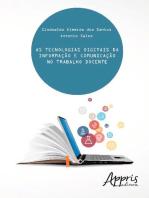 As tecnologias digitais da informação e comunicação no trabalho docente
