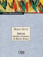 Arruar - História Pitoresca do Recife Antigo