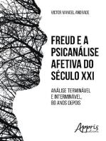 Freud e a psicanálise afetiva do século xxi