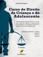Curso de Direito da Criança e do Adolescente - 3a Edição