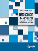 Metodologia da Pesquisa: Do Projeto ao Trabalho de Conclusão de Curso