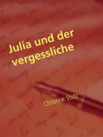 Julia und der vergessliche Ex
