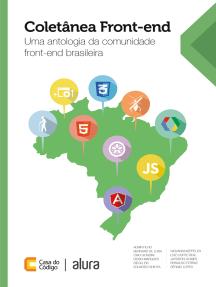 Coletânea Front-end: Uma antologia da comunidade front-end brasileira