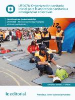 Organización sanitaria inicial para la asistencia sanitaria a emergencias colectivas. SANT0108