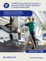 Seguridad aeronáutica y prevención de riesgos laborales y medioambientales. TMVO0109