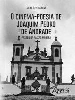 O cinema-poesia de joaquim pedro de andrade: passos da paixão mineira