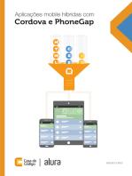 Aplicações mobile híbridas com Cordova e PhoneGap