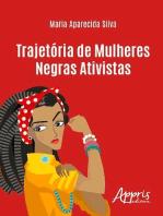 Trajetória de mulheres negras ativistas