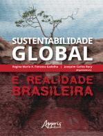 Sustentabilidade Global e Realidade Brasileira