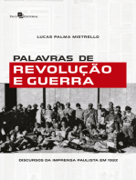 Palavras de Revolução e Guerra: Discursos da Imprensa Paulista em 1932